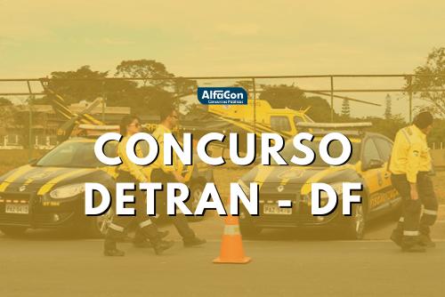 Concurso Detran DF: publicados critérios para lotação no órgão