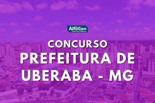 Oferta do concurso da Prefeitura de Uberaba é de nove vagas para os cargos de agente de fiscalização e operador de sistema de monitoramento eletrônico