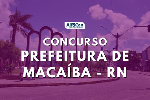 Concurso Prefeitura de Macaíba abre inscrições para 631 vagas