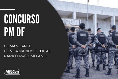 Concurso PM DF (Polícia Militar do Distrito Federal) é destinado a quem possui formação de nível superior, com inicial de R$ 5,2 ml