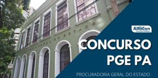 O novo concurso PGE PA (Procuradoria Geral do Estado do Pará) deverá contar com 24 oportunidades imediatas e cadastros para níveis médio e superior