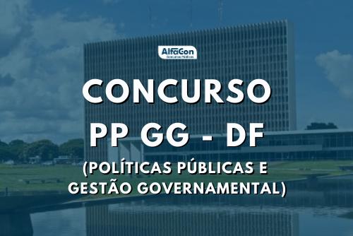 Concurso PPGG DF para as carreiras de política públicas é para 750 vagas, sendo 300 de gestor e 450 de analistas, com iniciais até R$ 6,7 mil