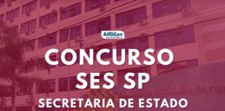 Oportunidades do novo concurso SES SP (Secretaria de Estado da Saúde de São Paulo) são para área da saúde, para candidatos de nível superior