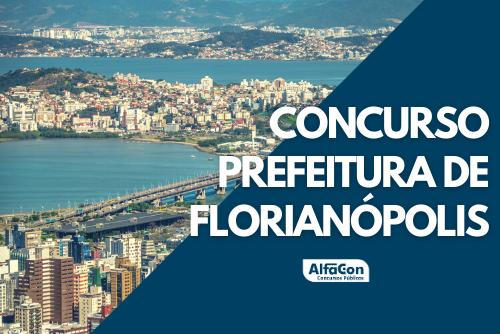 Oportunidades do concurso Prefeitura de Florianópolis são para candidatos de níveis técnico e superior. Remunerações chegam a R$ 11,1 mil