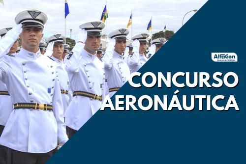 Com oportunidades em 17 Estados e no Distrito Federal, concurso Aeronáutica oferece vencimentos de R$ 3,8 mil. Saiba como participar do processo seletivo
