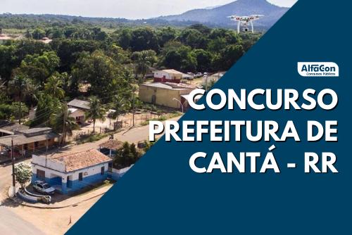 Oportunidades do concurso Prefeitura de Cantá são imediatas e para cadastro reserva de cargos de todos os níveis escolares. Salários chegam a R$ 2,1 mil
