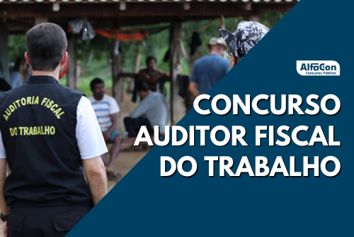 Novo concurso para Auditor Fiscal do Trabalho aguarda aval do Ministério da Economia, para 1.524 vagas. Nível superior e inicial de R$ 21 mil