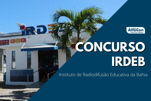 Terminam nesta sexta-feira, dia 20 de novembro, as inscrições do concurso IRDEB BA (Instituto de Radiodifusão Educativa da Bahia). A seleção preencherá 36 vagas temporárias em cargos de níveis médio e superior.