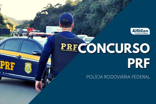 Edital do novo concurso PRF (Polícia Rodoviária Federal) contará com 2000 vagas (1.500 iniciais). Nível superior e R$ 10,3 mil. Inscrições começam dia 25