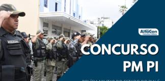 Edital do novo concurso PM PI (Polícia Militar do Piauí) terá 690 vagas, para quem possui ensino médio, com remuneração inicial de R$ 3 mil