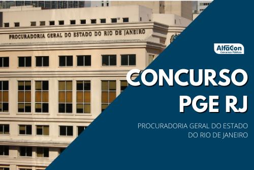 Com inscrições a partir de 14 de dezembro, concurso PGE RJ (Procuradoria Geral do Rio de Janeiro) para procurador requer graduação em direito e experiência mínima de três anos em atividade jurídica
