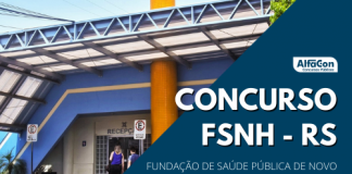 Oportunidades do concurso FSNH RS (Fundação de Saúde Pública de Novo Hamburgo) são destinadas a diversos cargos, de todos os níveis escolares
