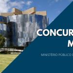 Concurso MPU (Ministério Público da União) já conta com previsão no projeto do orçamento. Também há expectativa de nova carreira