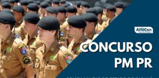 Oportunidades do concurso PM PR (Polícia Militar do Estado do Paraná) são destinadas a candidato de nível médio e com idade até 30 anos