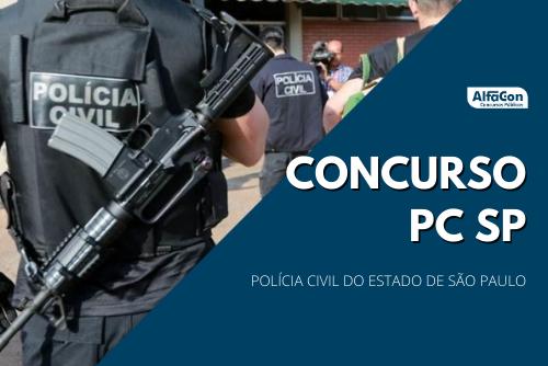 Novo concurso PC SP (Polícia Civil do Estado de São Paulo) contará com oportunidades para cargos de nível superior, com iniciais até R$ 10,8 mil