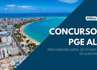 O concurso PGE AL (Procuradoria Geral do Estado de Alagoas) contará com 15 vagas de procurador. Nível superior e inicial de R$ 30,4 mil
