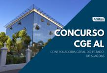 Primeiro concurso da CGE AL (Controladoria-Geral do Estado de Alagoas) tem previsão de 40 vagas de analista de controle interno, que exige nível superior em diversas áreas de atuação