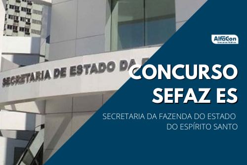 Novo concurso Sefaz ES (Secretaria da Fazenda do Estado do Espírito Santo) é destinado para quem possui nível superior, com inicial de R$ 12,4 mil
