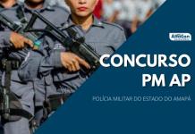 Concurso PM AP (Polícia Militar do Amapá) será destinado ao cargo de soldado, que pede nível superior, com inicial de R$ 3,7 mil