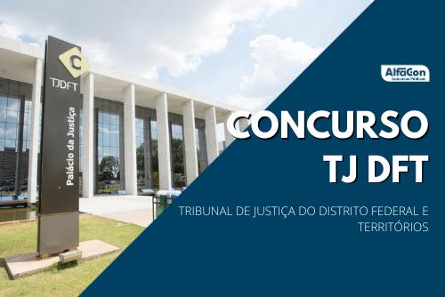 Sem concurso vigente, o TJDFT (Tribunal de Justiça do Distrito Federal e Territórios) pode iniciar logo os preparativos para organizar nova seleção