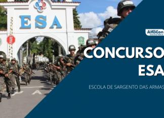 As inscrições no concurso ESA 2021 (Escola de Sargentos das Armas) estão abertas até o dia 04 de maio