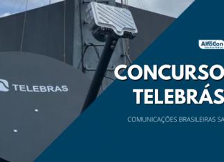 Novo concurso Telebras (Comunicações Brasileiras SA) será organizado pelo Cebraspe. Cargos e vagas ainda serão anunciados