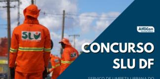 Novo concurso SLU DF (Serviço de Limpeza Urbana do Distrito Federal) terá 100 vagas de assistentes, que passam a se chamar analistas. Ensino médio e R$ 3,3 mil