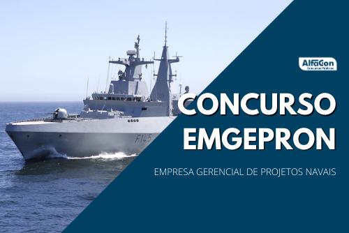Um outro edital foi publicado no concurso Emgepron (Empresa Gerencial de Projetos Navais) para diversos cargos. Inscrições começam quinta, dia 25