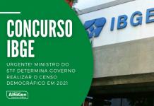Concurso IBGE: Marco Aurélio justifica que o governo não aplicar o Censo Demográfico 2021 é um descumprimento de organização e manutenção dos serviços essenciais