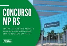 Novo concurso MP RS (Ministério Público do Rio Grande do Sul) pode ocorrer para as carreiras de técnico e analista. Níveis médio e superior, até R$ 7,3 mil
