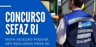Decreto estadual pode permitir novo concurso Sefaz RJ (Secretaria da Fazenda do Rio de Janeiro) para auditores, analistas e agentes de nível superior