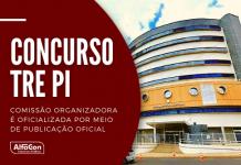 Concurso TRE PI (Tribunal Regional Eleitoral do Piauí) será para cargos com exigências de níveis médio e superior, até R$ 12,5 mil