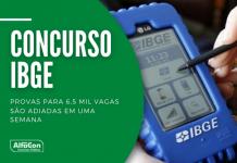 O concurso IBGE (Instituto Brasileiro de Geografia e Estatística) conta com 6,5 mil vagas para os cargos de agente e supervisor de pesquisas