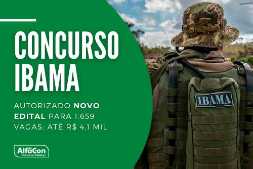 Novo concurso Ibama (Instituto Brasileiro do Meio Ambiente e dos Recursos Naturais Renováveis) será para temporários com alfabetização e níveis médio e superior