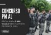 O novo concurso PM AL (Polícia Militar do Alagoas) para soldado foi autorizado pelo governador Renan Filho. Níveis médio e iniciais de R$ 3,7 mil. Edital em maio