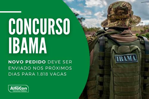 Concurso Ibama (Instituto Brasileiro de Meio Ambiente e dos Recursos Naturais Renováveis) pretende preencher oportunidades de níveis médio e superior