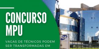 Projeto de lei encaminhado pelo Procurador Geral da República, Augusto Aras, busca transformar vagas de técnicos do MPU em outros cargos