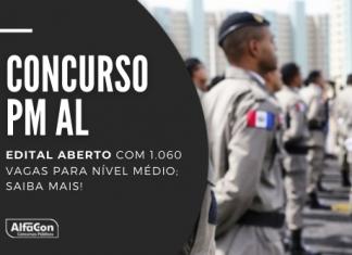O novo concurso PM AL (Polícia Militar do Alagoas) para soldado exige apenas nível médio e oferece iniciais de R$ 3,7 mil