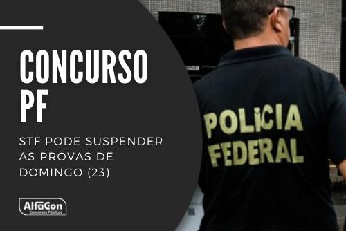 O ministro relator da ação, Edson Fachin, já votou a favor da suspensão das provas do concurso PF (Polícia Federal) em sessão marcada hoje (21). Confira!