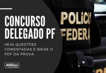 Com salários de até R$ 23,6 mil, concurso PF 2021 (Polícia Federal) tem oportunidades para 123 vagas delegado; veja correção da prova!