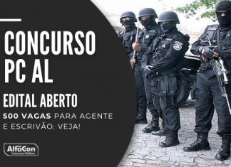 Concurso PC AL (Polícia Civil de Alagoas) oferece 500 vagas para a gente e escrivão; nível superior com iniciais de R$ 3,9 mil. Leia mais!