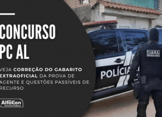 Concurso PC AL (Polícia Civil de Alagoas) oferece 500 vagas para agente e escrivão; nível superior com iniciais de R$ 3,9 mil. Veja a correção do gabarito extraoficial