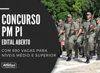 Edital do novo concurso PM PI (Polícia Militar do Piauí) oferta 690 vagas, para quem possui ensino médio, com remuneração inicial de R$ 3,4 mil. Leia mais!