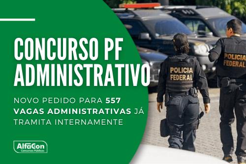 Novo concurso PF (Polícia Federal) conta com pedido tramitado no Ministério da Economia, para preenchimento de vagas na área administrativa. Leia mais!