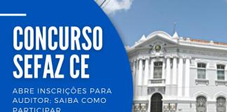 Concurso da Sefaz CE (Secretaria da Fazenda do Ceará) oferece 94 vagas para atuação em quatro áreas. Salário inicial é de R$ 16 mil
