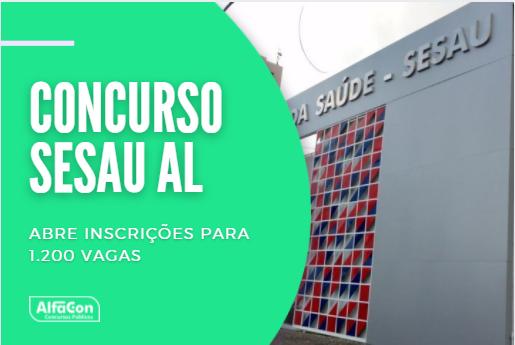 Concurso Sesau AL abre inscrições para 1.200 vagas
