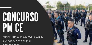 Novo concurso PM CE (Polícia Militar do Ceará) contará com 2.050, sendo 2.000 para soldados e 50 para oficiais. Ensino médio e superior e R$ 3,1mil