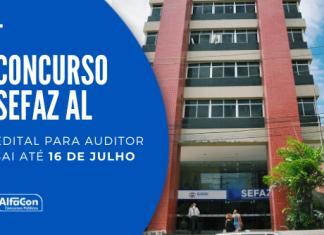 O novo concurso Sefaz AL (Secretaria da Fazenda do Estado de Alagoas) preencherá 35 vagas para auditores fiscal e de finanças. Ganhos de até R$ 9,4 mil