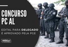 O novo concurso PC AL (Polícia Civil do Estado de Alagoas) para delegado deverá contar com 40 vagas. Exigência de nível superior em Direito. Leia mais!