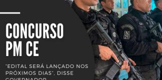 O novo concurso PM CE (Polícia Militar do Estado do Ceará) contará com 2.050 vagas, sendo 2.000 para soldados e 50 para oficiais. Leia mais!